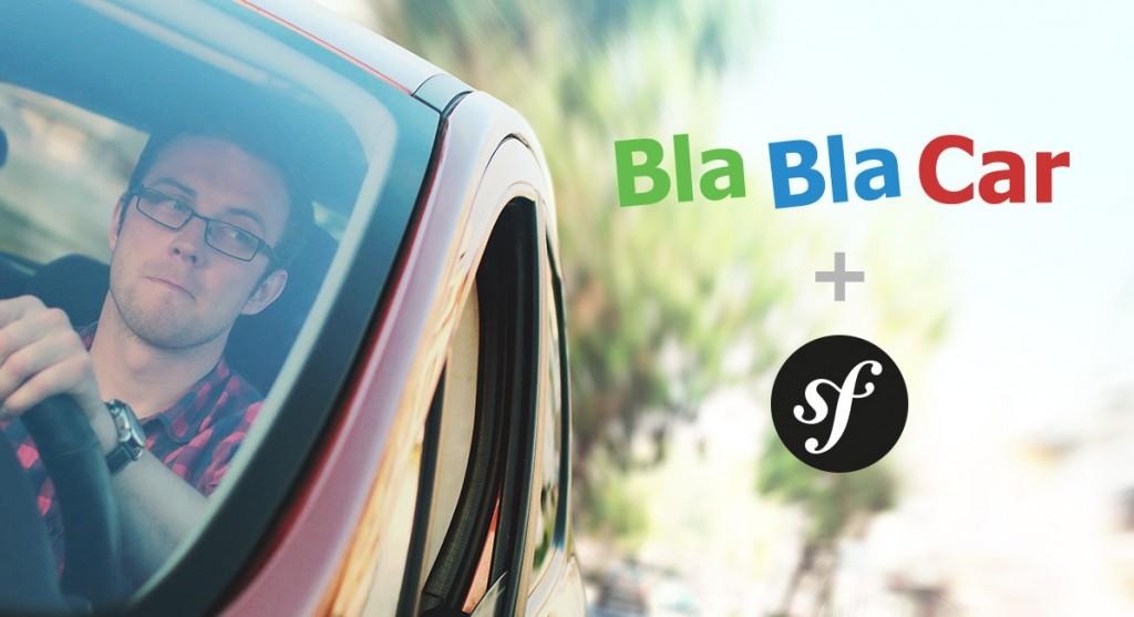 BlaBlaCar et Symfony