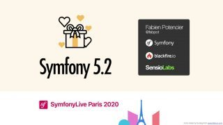Symfony 5.2 slides by Fabien Potencier from Symfony Live Paris 2020
